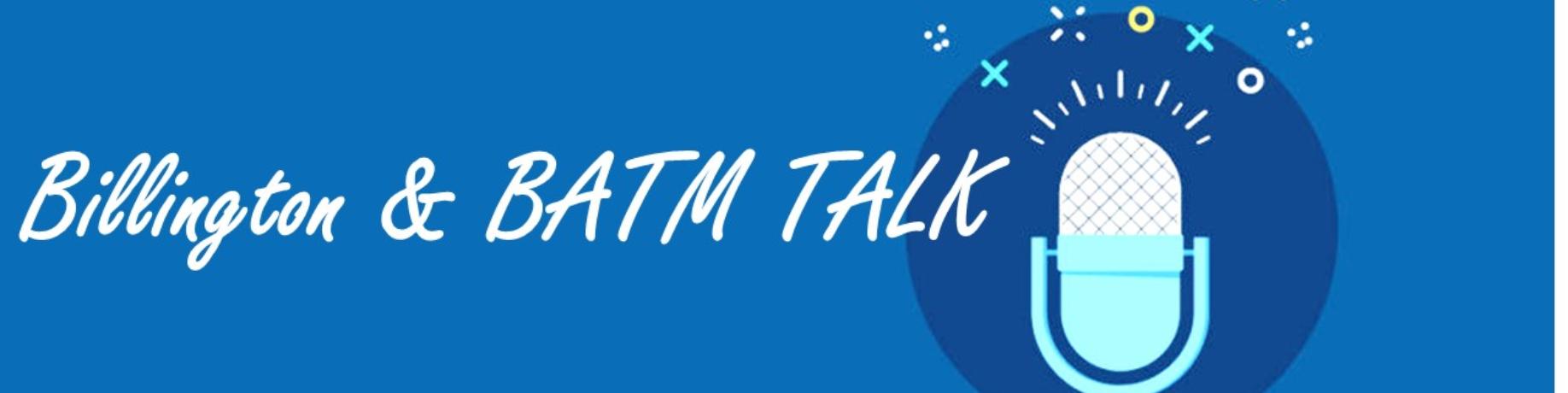 Billington老師的 【BATM 教育TALK】